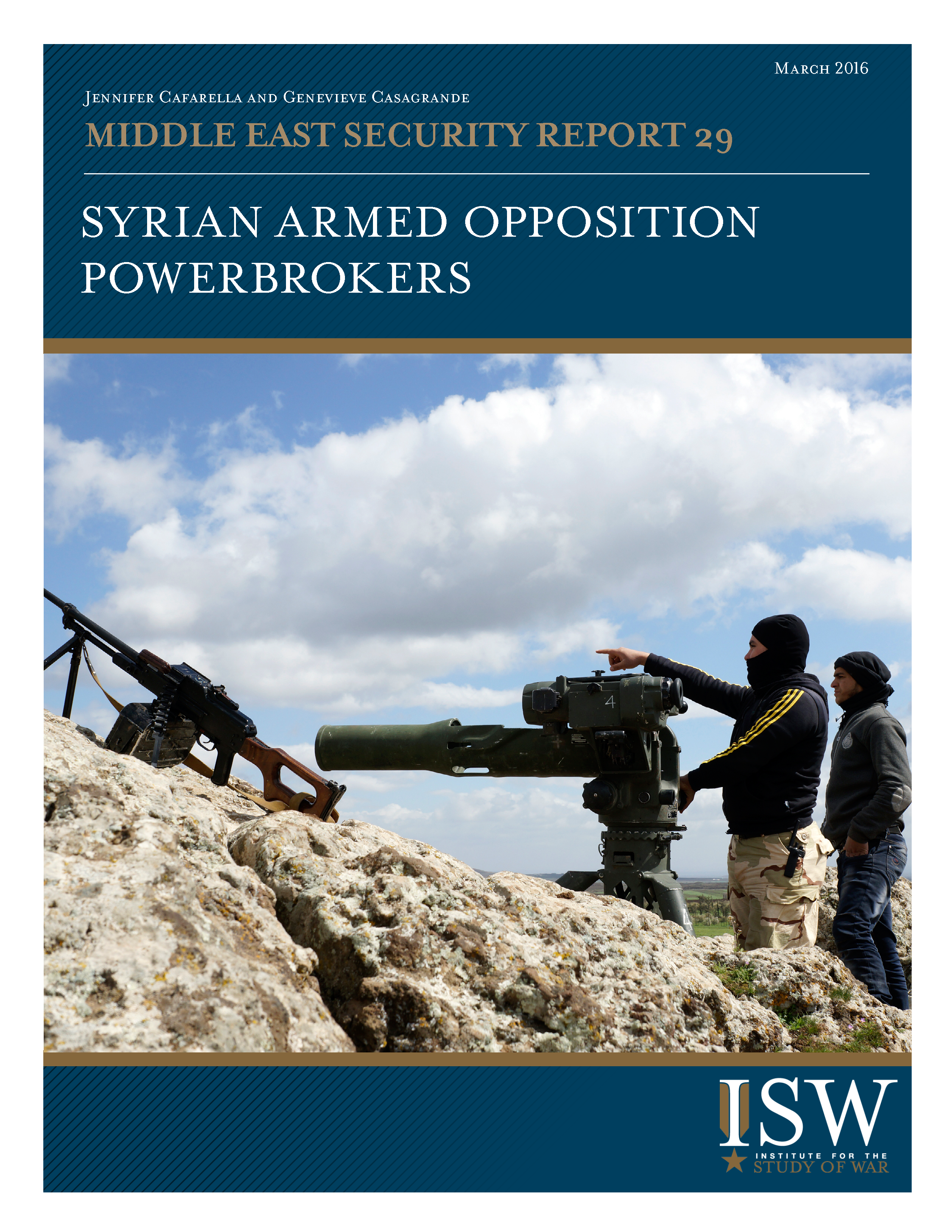 Syrian Armed Opposition Powerbrokers | Institute for the Study of War